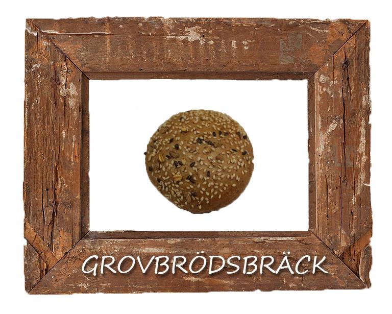 grovbrödsbräck